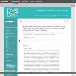 Apprendre sur et de l'information pour les élèves: de la réception à la médiation de l'information numérique par les professeurs-documentalistes
