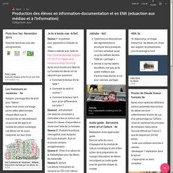 Production des élèves en information-documentation et en EMI (eduaction aux médias et à l'information)