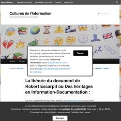La théorie du document de Robert Escarpit ou Des héritages en Information-Documentation :