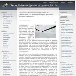 Information-documentation et culture de l'information : un domaine émergent, par Ivana Ballarini-Santonocito