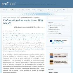 L'information-documentation et l'EMI (4bis/5)