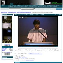 Internet Archive: Details: Wide Area Information Servers (WAIS) launch lecture