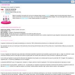 l'aspartam - Edulco, le site d'information sur les édulcorants