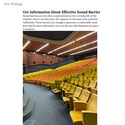 Get Information About Effective Sound Barrier — Zen Writing