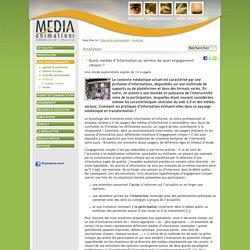 Quels médias d'information au service de quel engagement citoyen?