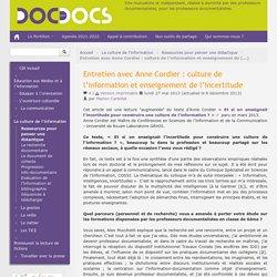 Entretien avec Anne Cordier : culture de l'information et enseignement de l'incertitude - Doc pour docs