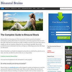 Binaural Beats - The Best Information on Brainwave Entrainment