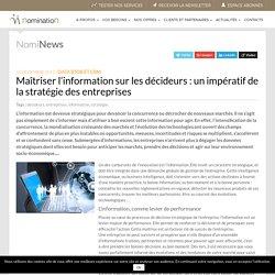Annexe 0 : Maîtriser l'information sur les décideurs : un impératif de la stratégie des entreprises