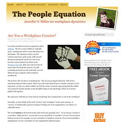 Don't just move the information, curate it! — The People Equation