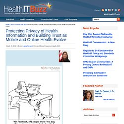 Protecting Privacy of Health Information and Building Trust as Mobile and Online Health Evolve