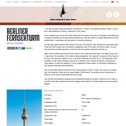 Facts and visitor information on the Berliner Fernsehturm TV-Tower » The World Federation of Great Towers