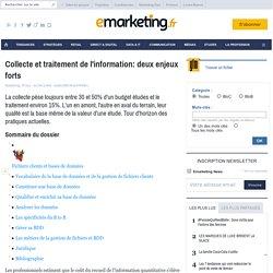 Collecte et traitement de l'information: deux enjeux forts - Les fondamentaux du marketing