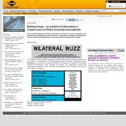 Bilatéral buzz : un bulletin d'information à l'export pour la filière musicale francophone