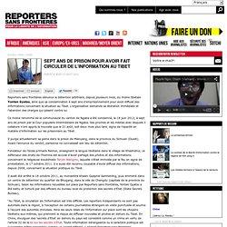 Sept ans de prison pour avoir fait circuler de l'information au Tibet