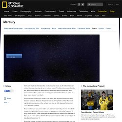 Mercury, Planet Mercury Information, Facts, News, Photos -- National ...