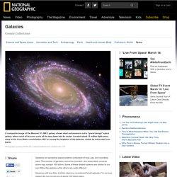 Galaxies, Galaxy Information, Galaxy Facts, News, Photos