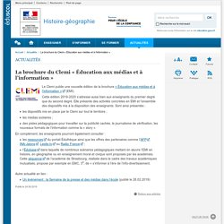 La brochure du Clemi «Éducation aux médias et à l'information »-Histoire-géographie-Éduscol