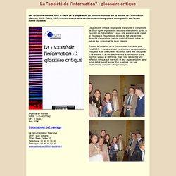 """La """"société de l'information"""" : glossaire critique"""
