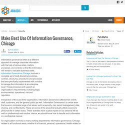 Make Best Use Of Information Governance, Chicago