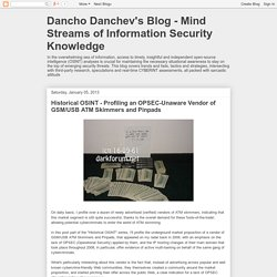 Dancho Danchev's Blog - Mind Streams of Information Security Knowledge: Historical OSINT - Profiling an OPSEC-Unaware Vendor of GSM/USB ATM Skimmers and Pinpads