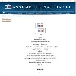 ASSEMBLEE NATIONALE 21/01/15 RAPPORT D'INFORMATION DÉPOSÉ en application de l'article 145 du Règlement PAR LA COMMISSION DES AFFAIRES ÉCONOMIQUES sur les signes d'identification de la qualité et de l'origine