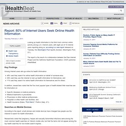 Report: 80% of Internet Users Seek Online Health Information