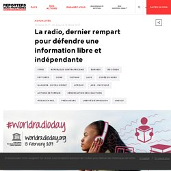 La radio, dernier rempart pour défendre une information libre et indépendante