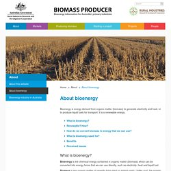 Biomass Producer – Bioenergy information for Australia's primary industries