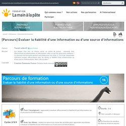 [Parcours] Evaluer la fiabilité d'une information ou d'une source d'informations