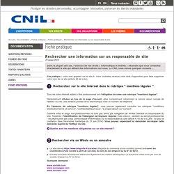 Rechercher une information sur un responsable de site - CNIL - Commission nationale de l'informatique et des libertés