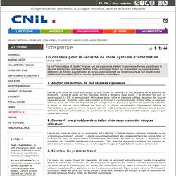 10 conseils pour la sécurité de votre système d'information - CNIL - Commission nationale de l'informatique et des libertés