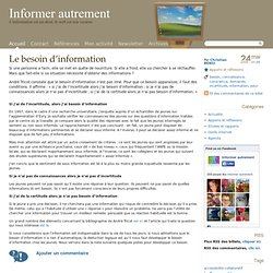 Le besoin d'information