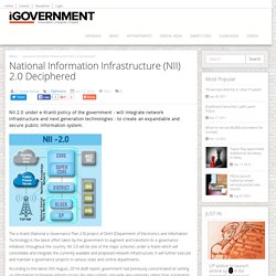 National Information Infrastructure (NII) 2.0 Deciphered