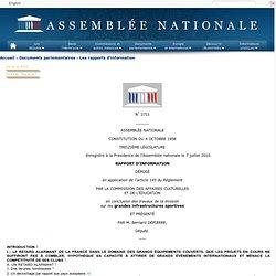 2711 - Rapport d'information de M. Bernard Depierre déposé en application de l'article 145 du règlement, par la commission des affaires culturelles et de l'éducation, en conclusion des travaux d'une mission d'information sur les grandes infrastructures s