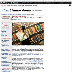 Information wants to be free, but does education? - Ideas@Innovations