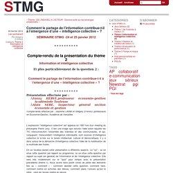 Comment le partage de l'information contribue-t-il à l'émergence d'une « intelligence collective » ? - stmg