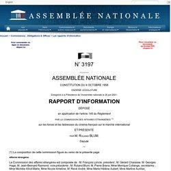 N°3197-Rapport d'information de M Blum, sur les forces et les faiblesses du cinéma français sur le marché international (commission des affaires étrangères)