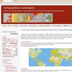 La carte comme outil d'accès et d'analyse de l'actualité à l'échelle internationale