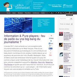 Information & Pure players : feu de paille ou vrai big bang du journalisme