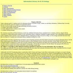 Information Literacy for K-16 Settings