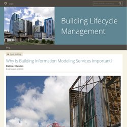 Why Is Building Information Modeling Services Important? - Building Lifecycle Management : powered by Doodlekit