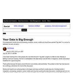 Your Big Data is Big Enough - Information Management Blogs Article