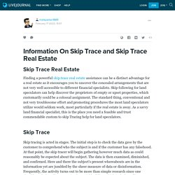 Information On Skip Trace and Skip Trace Real Estate : markparker1889 — LiveJournal