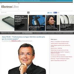"""Alain Weill: """"l'information en ligne doit être moitié prix que"""