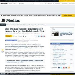 Des médias jugent «l'information menacée» par les décisions du CSA