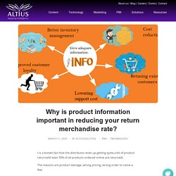 Why is product information important in reducing your return merchandise rate? - Altius solution