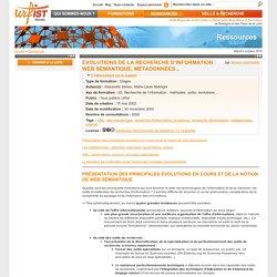 Evolutions de la recherche d'information : web sémantique, métadonnées...