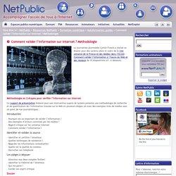 Comment valider l'information sur Internet ? Méthodologie