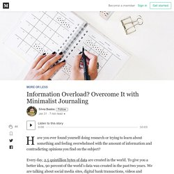 Information Overload? Overcome It with Minimalist Journaling