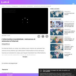 L'information mondialisée : naissance et extension d'Internet - Vidéo Spécialités